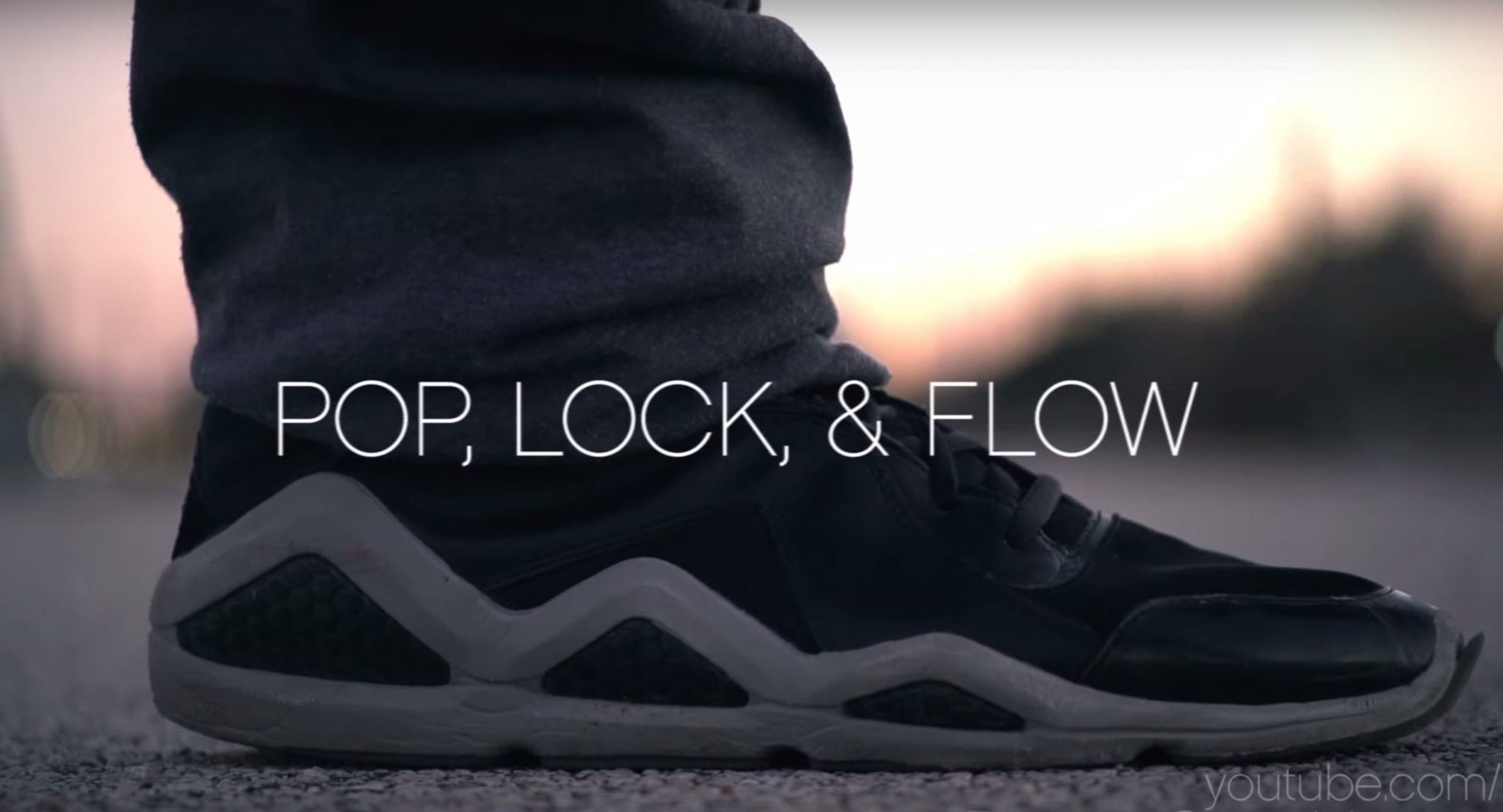 Pop, Lock, & Flow